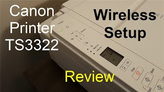 Canon PIXMA TS3322 Review & Canon printer Wireless Setup (No unboxing) + Print Test