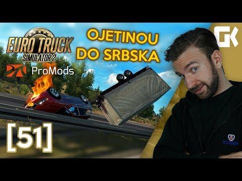 OJETINOU DO SRBSKA! | Euro Truck Simulator 2 ProMods & RusMap #51