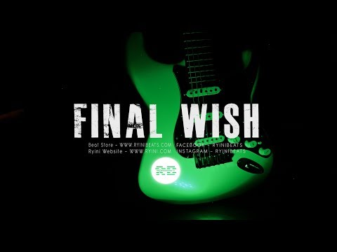 "[FREE] Lil Peep Type Beat ""Final Wish"" (Alternative Rock Guitar Rap Instrumental 2019)"