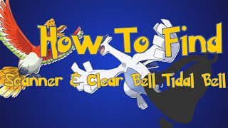 Pokemon Omega Ruby and Alpha Sapphire Tips: Scanner and Clear Bell/Tidal Bell Locations