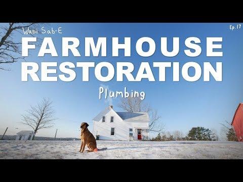 Farmhouse Restoration | DIY Plumbing | Ep.17 |