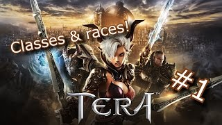 Tera Gameplay #1 (Classes and Races!)