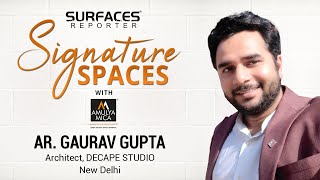 LIVE | Ar. Gaurav Gupta, Architect, Decape Studio New Delhi | SR SIGNATURE SPACES with Amulya Mica