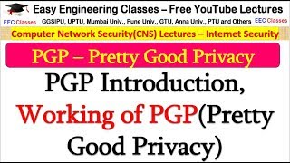 PGP In Hindi   Introduction, Working Of PGP(Pretty Good Privacy)   CNS Lectures