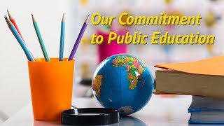 Our Commitment to Public Education