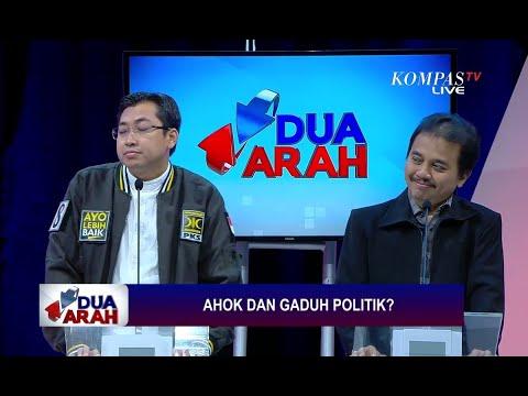 Ahok dan Gaduh Politik? - DUA ARAH (4)