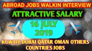 Abroad Jobs Walkin Interview All India 2019  Govt Vacancy Info