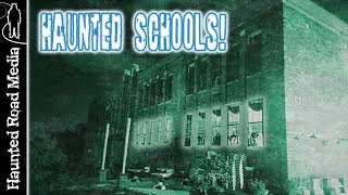 Paranormal Activity at Haunted Schools!