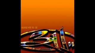 311 - Don't Stay Home
