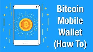 A Beginner's Guide to Bitcoin Mobile Wallets! (How To Set Up your 1st Bitcoin Mobile Wallet)
