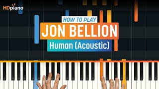 """How To Play """"Human (Acoustic)"""" by Jon Bellion 