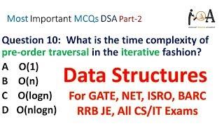 Data Structures MCQs [Part 2] GATE, NET, ISRO, BARC, RRB JE & All CS/IT Exams