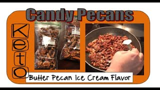 Keto Candied Pecans - How To Make Butter Pecan Ice Cream Flavored YUM!!!!
