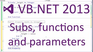 VB.NET 2013 - Subs, Functions and Parameters