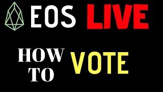 EOS LIVE Vote Tracking! How To VOTE