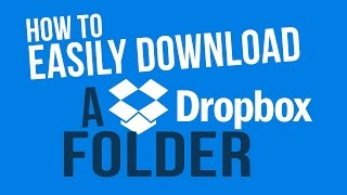 How to Easily Download A Dropbox Folder | Download as a .Zip