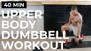40 MIN COMPLETE UPPER BODY DUMBBELL WORKOUT | 6 WEEK SHRED - DAY 2