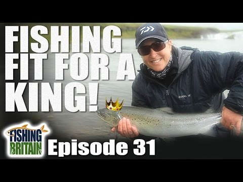 Fishing fit for a King! Fishing Britain, episode 31