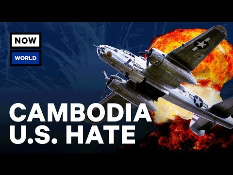 Why Does Cambodia Hate The U.S.?