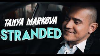 Tanya Markova - Stranded (OFFICIAL MUSIC VIDEO)