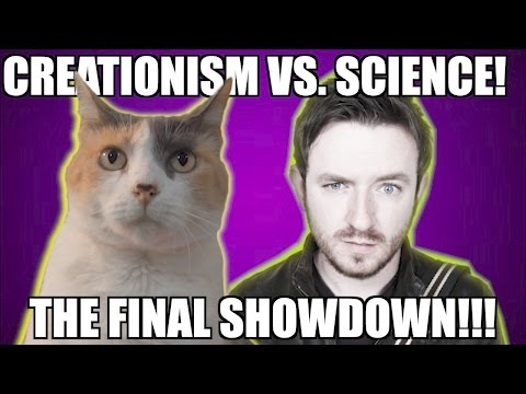 Creationism vs. Science : The Final Showdown!