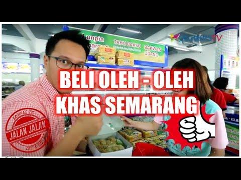 Video JALAN JALAN! Belanja Oleh-Oleh Khas Semarang
