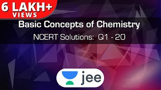 Class 11th | Basic Concepts Of Chemistry | NCERT Solutions: Q 1 To 20