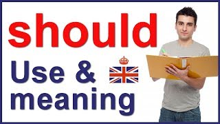 Modal verb SHOULD - form, use and meaning in English