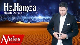 Hasan Dursun - Hz Hamza - Yeni Klip