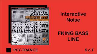 Interactive Noise - Fking Bass Line (Extended Mix) [Spin Twist Records]