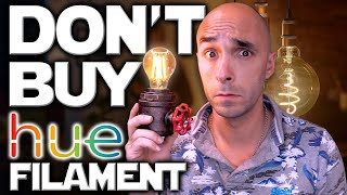Don't Buy Philip's Hue's Filament Bulb Until You've Seen This
