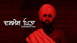Dashmesh Pita  Lovejinder Singh  Swarn Sivia  Latest Punjabi Song 2017  Jasjit Entertainment