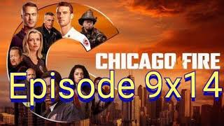 CHICAGO FIRE episode 9x14 will appear next Wednesday USA.
