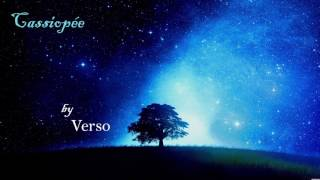 [Emotional piece] Cassiopée by Verso
