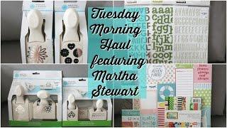 TUESDAY MORNING HAUL | MARTHA STEWART