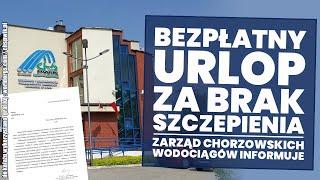 Bezpłatny urlop za brak szczepień! Zarząd wodociągów w Chorzowie informuje pracowników!