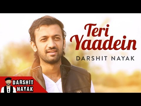 Teri Yaadein - Darshit Nayak - Original Song