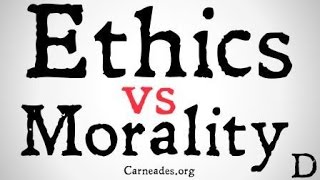 Ethics vs. Morality