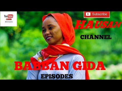 BABBAN GIDA episode  11 (Hausa Songs / Hausa Films)