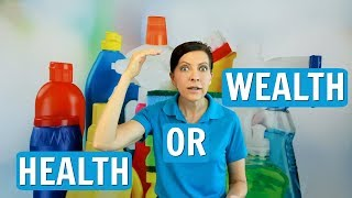 Health or Wealth? Most Important for House Cleaner?