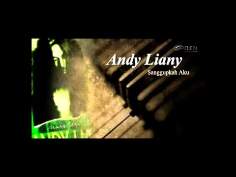 Andy Liany-Sanggupkah Lirik Mp3
