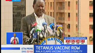 NASA leader Raila Odinga revives debate on tetanus vaccine claiming it causes sterlity