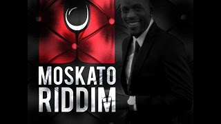 MOSKATO RIDDIM MIX FT. KONSHENS, VERSHON, CHARLY BLACK & MORE {DJ SUPARIFIC}