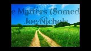 Joe Nichols Size Matters (Someday) Lyrics