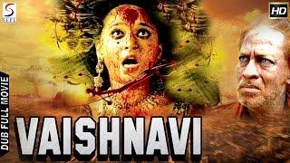 Vaishnavi - South Indian Super Dubbed Devotional Film - Latest HD Movie 2016