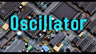 Basics of OSCILLATORS || Bangla