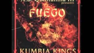 Kumbia Kings - Fuego