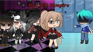 ~My Little Vampire~ | GLMM