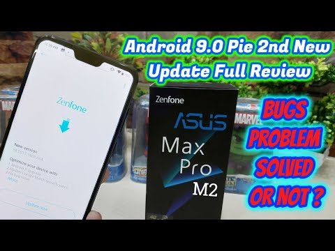 Asus Max Pro M2 Android 9.0 Pie 2nd New Update Full Review | Asus Zenfone Max Pro M2 Latest Update