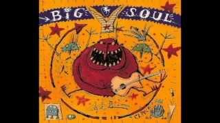 Big Soul - Le Brio (HQ)